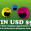 WIN USD $50 – Share Your Coolest April Fool's Story
