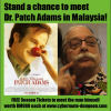 Win Passes To Meet Patch Adams in Malaysia!